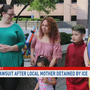 New lawsuit after local mother detained by ICE
