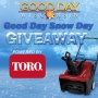 Good Day Snow Day Giveaway Powered By Toro