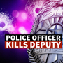 Texas officer kills off-duty deputy in alleged break-in