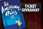 CBS6 AN AMERICAN IN PARIS TICKET GIVEAWAY