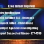 Infant Child Abuse Arrest Update