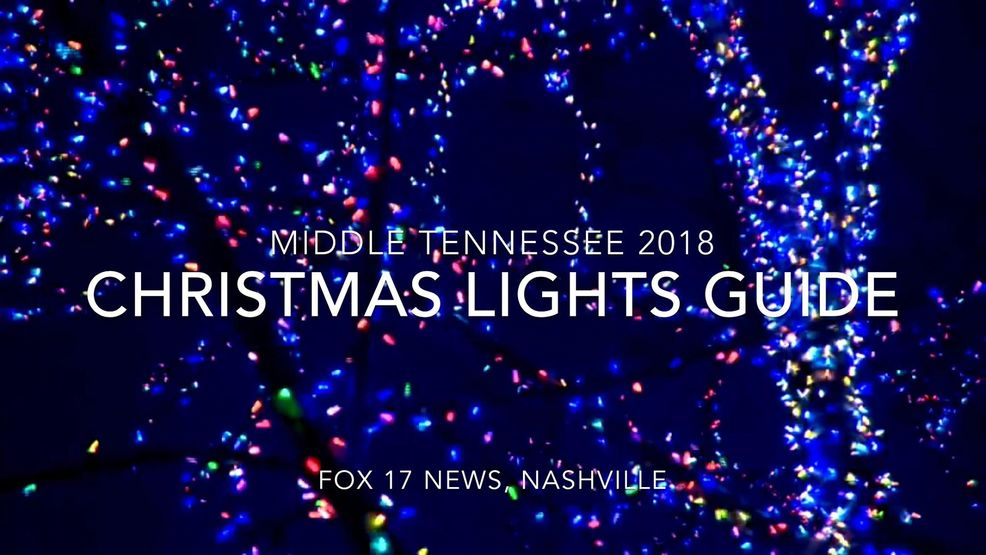 LIST: Middle Tennessee Christmas Lights Guide 2018 | WZTV
